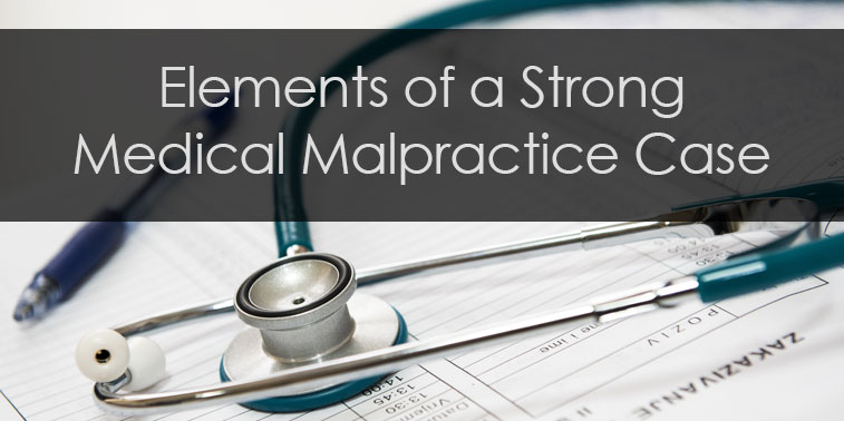 What Makes for a Winnable Medical Malpractice Lawsuit