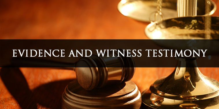 Evidence and Witness Testimony